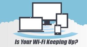 wifi keeping up